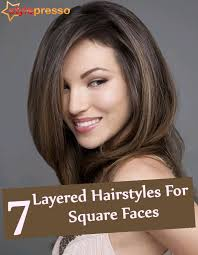 hairstyles for women with square jaw line 7 layered hairstyles for square faces style presso