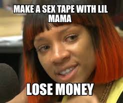 Sex Tape Meme - meme maker make a sex tape with lil mama lose money