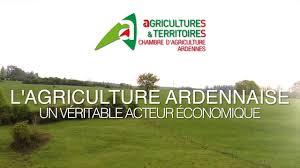 chambre d agriculture 08 l agriculture ardennaise un véritable acteur économique in tv