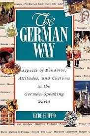 the german way aspects of behavior attitudes and customs in the