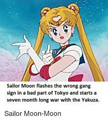 Sailor Moon Meme - sailor moon flashes the wrong gang sign in a bad part of tokyo and