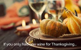 if you only had one wine for thanksgiving s market company