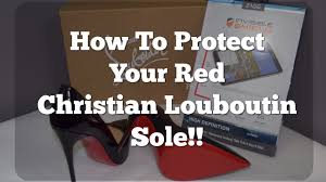 how to protect your red christian louboutin sole youtube
