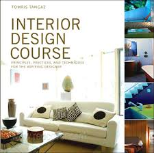 interior design courses home study interior design course principles practices and techniques for