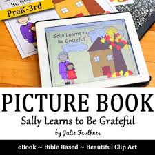thanksgiving bible lesson sally learns to be grateful children s