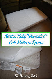 Ikea Crib Mattress Review Newton Baby Wovenaire Crib Mattress Review Parenting Patch
