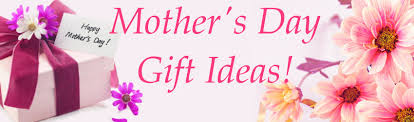 mothers day gifts s day gift ideas get started early access to capital