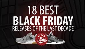 best shoe black friday deals kicks deals u2013 official website 18 best black friday releases of