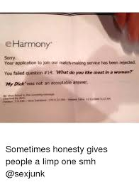 Eharmony Meme - eharmony your application to join our match making service has been