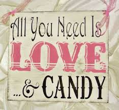 Candy Buffet Wedding Ideas by 84 Best Candy Buffet Signs Images On Pinterest Marriage