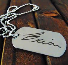 remembrance dog tags remembrance dog tag or keychain actual handwriting signature