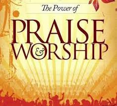 importance and difference between praise and worship believe