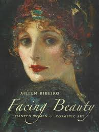 Beautiful Art Pictures by Book Review U201cfacing Beauty Painted Women And Cosmetic Art U201d By