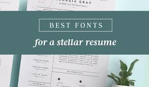 Preferred Resume Font Best Fonts For Resumes That Truly Stand Out Creative Market Blog