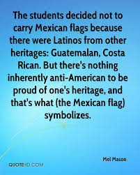 Mexicans Flags Mexican Quotes Page 1 Quotehd