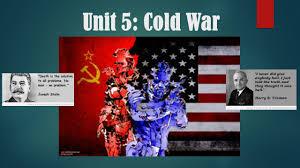 unit 5 cold war ppt video online download