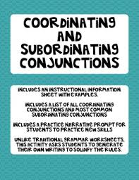 coordinating and subordinating conjunction practice activity by