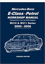 service repair manual free download 2006 mercedes benz slk class spare parts catalogs mercedes benz e class petrol workshop manual w210 w211 series 2000