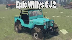 modded jeep renegade spintires mods jeep cj2a offroad challenge map youtube