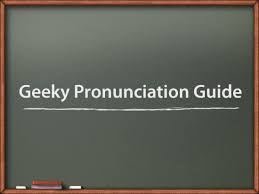 How Is The Word Meme Pronounced - geek pronunciation guide 21 tough words the mary sue