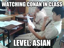 Level Meme - watching conan in class level asian misc quickmeme