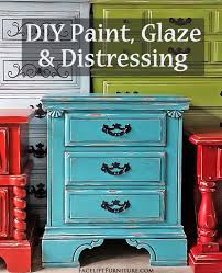 Furniture Paint Diy Furniture Paint Glaze U0026 Distressing Facelift Furniture