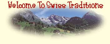 swiss traditions inc importer of swiss products