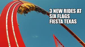 Parking At Six Flags Fiesta Texas Three New Rides At Six Flags Fiesta Texas Youtube