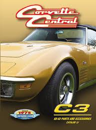 76 corvette parts corvette central c3 68 82 corvette parts catalog by corvette