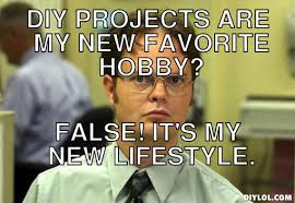 here is what dwight schrute thinks about home diy projects