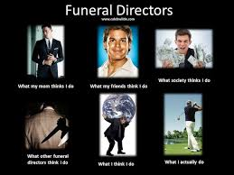 Funeral Meme - funeral director meme share it notes from a funeral director