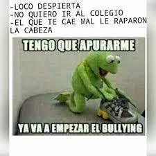 No Al Bullying Memes - sigueme y te sigo prro v meme by sr pepedroid memedroid
