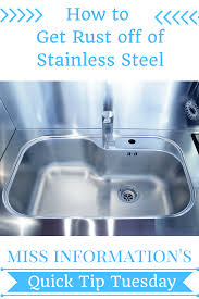 how to remove rust stains from stainless steel remove rust rust