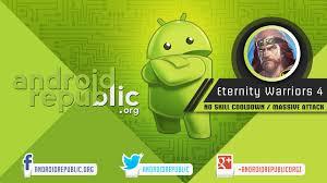 eternity warrior apk eternity warriors 4 mod apk androidrepublic org