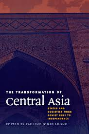 the transformation of central asia states and societies from