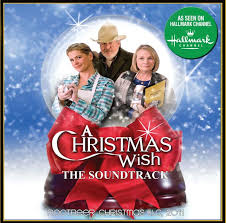 the christmas wish a christmas wish the soundtrack