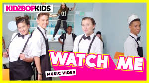 Kidz Bop Meme - kidz bop kids watch me official music video kidz bop 30 youtube