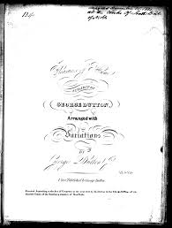 music for the nation american sheet music ca 1820 to 1860