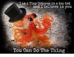 Octopus Meme - 25 best memes about octopus in a top hat octopus in a top hat