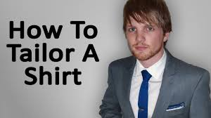 how to tailor a shirt youtube