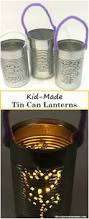 kids craft tin can lanterns there u0027s just one mommy