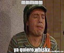 Whisky Meme - mmmmm ya quiero whisky meme de roko imagenes memes generadormemes