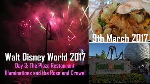 disney world 2017 day 3 the plaza restaurant illuminations