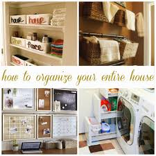 organize home all things katie marie how to organize your entire house