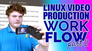 the software i use linux video production workflow part 2 youtube