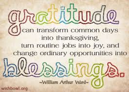 gratitude can transform common days into thanksgiving turn routine