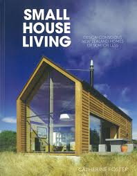 small houses the benefits to a downsizebuildipedia assortment