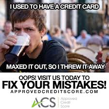 Credit Card Meme - acs meme 02 i used to have a credit card approved credit score