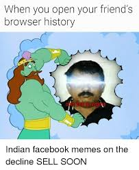Meme Browser - when you open your friend s browser history facebook meme on me me