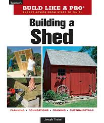 Two Story Storage Sheds Sheds Unlimited Building A Shed Taunton U0027s Build Like A Pro Joseph Truini